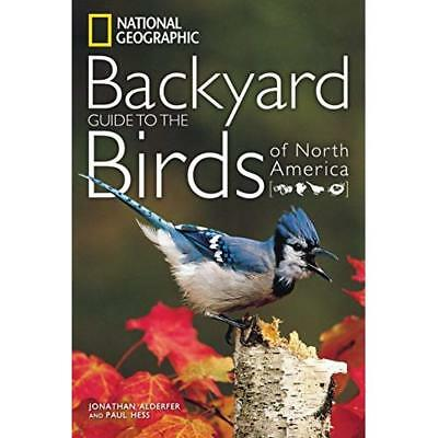 National Geographic Backyard Guide to the Birds of Nort - Paperback NEW Louise Z