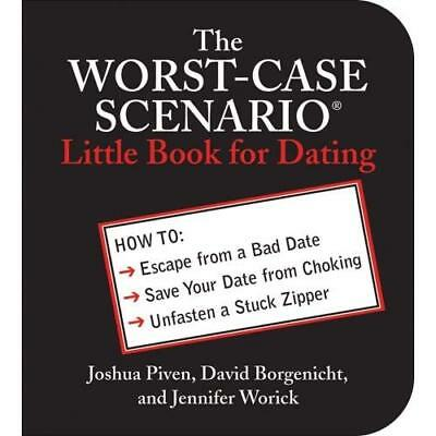 The Worst-Case Scenario Little Book for Dating - Paperback NEW Piven, Joshua 200