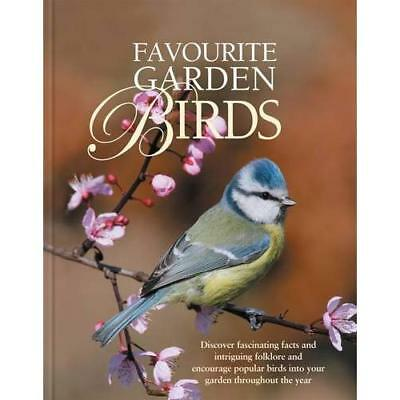 Favourite Garden Birds: Discover Fascinating Facts and  - Hardcover NEW Alyson K