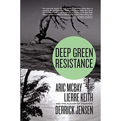 Deep Green Resistance - Paperback NEW Keith, Lierre 2011-08-25