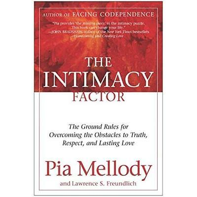 Intimacy Factor: The Ground Rules for Overcoming the Ob - Paperback NEW Mellody,