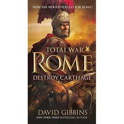 Total War Rome: Destroy Carthage - Paperback NEW David Gibbins(A 2015-12