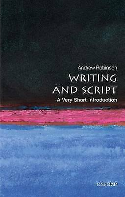 Writing and Script: A Very Short Introduction - 9780199567782