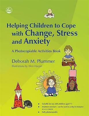 Helping Children to Cope with Change, Stress and Anxiety - 9781843109600