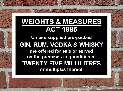 Weights And Measures Act 1985 Rigid Correx Sign 300mm x 200mm x 6mm , Black.