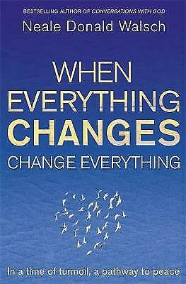 When Everything Changes, Change Everything - 9781444705508