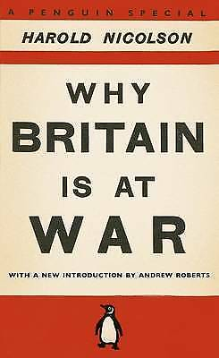 Why Britain is at War - 9780141048963