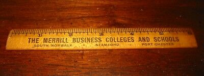 RARE Merrill Business College, SOUTH NORWALK PORT CHESTER  STAMFORD Wood Ruler