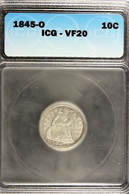 1845 - O ICG VF20 Liberty Seated Dime!!!  #B11117