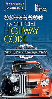 The Official Highway Code - 9780115533426