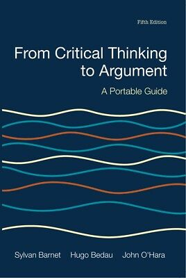EB00K-Critical Thinking to Argument A Portable Guide 5th Edition by Barnet