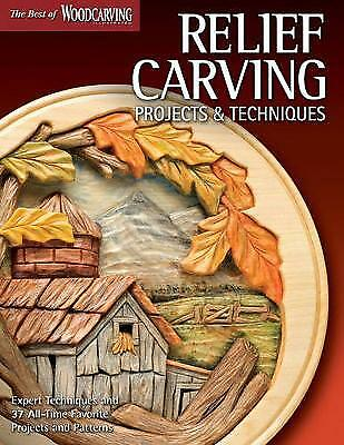 Relief Carving Projects & Techniques (Best of WCI) - 9781565235588