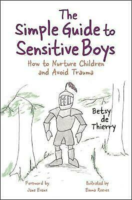 The Simple Guide to Sensitive Boys - 9781785923258