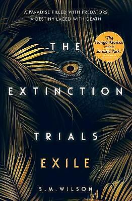 The Extinction Trials: Exile - 9781474927352
