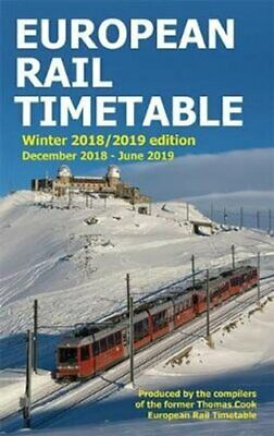 European Rail Timetable Winter 2018-2019 Edition by John Potter 9780995799844