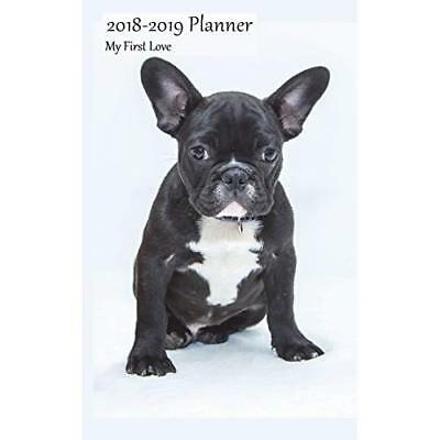 2018-2019 Planner My First Love: Small 2 Year Monthly 2018-19 Organizer Includes