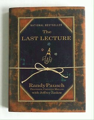 The Last Lecture SIGNED by Randy Pausch (2008, Hardcover)