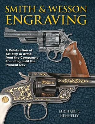 Smith & Wesson Engraved Pistols Oversize Color REFERENCE Antique-Now 400 pgs
