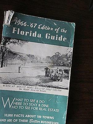 1966 - '67 Edition of the FLORIDA GUIDE.  Turn back the clock 50 years -  WOW !