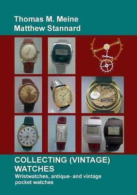 Collecting Antique & Vintage Guide Wristwatches, Pocket Watches