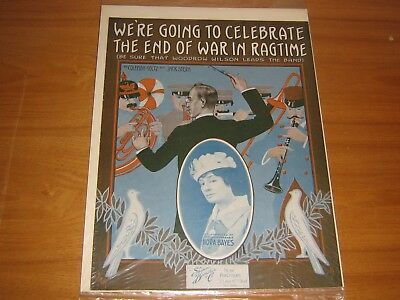 Vintage Sheet Music 1915 We're Going To Celebrate The End Of The War In Ragtime