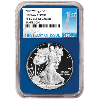 2019-W Proof $1 American Silver Eagle NGC PF69UC FDI First Label Blue Core