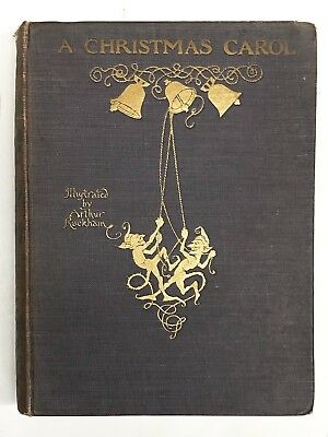 A Christmas Carol By Charles Dickens (1915) 1St American Edition - Rackham Illls