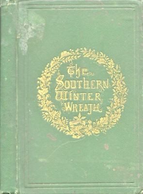 Southern Winter-Wreath Culled for the Motherless / First Edition 1866 Georgia