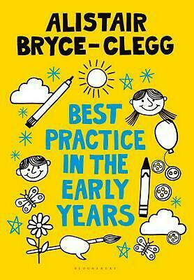 Best Practice in the Early Years by Alistair Bryce-clegg (English) Paperback Boo