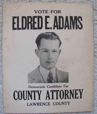 ELDRED E ADAMS for COUNTY ATTORNEY Lawrence County LOUISA KENTUCKY Old Sign!