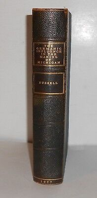 THE GERMANIC INFLUENCE in THE MAKING OF MICHIGAN 1927 FIRST EDITION by Russell