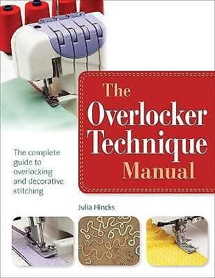The Overlocker Technique Manual - 9781782210207