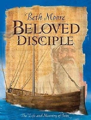 Beloved Disciple [Bible Study Book]: The Life and Ministry of John