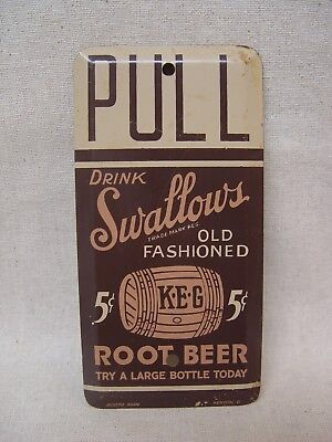 Swallow's Old Fashioned Root Beer Vintage Advertising Metal Door Pull Sign