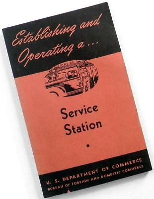 1945 OPERATING a SERVICE STATION US Dept of Commerce Gas Station book