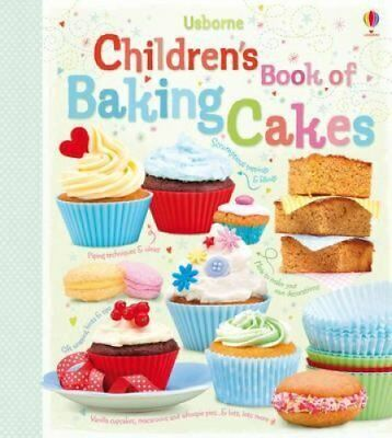Children's Book of Baking Cakes by Abigail Wheatley 9781409523369