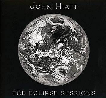 John Hiatt - The Eclipse Sessions (NEW CD)