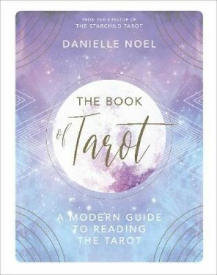 The Book of Tarot A Modern Guide to Reading the Tarot 9781785037542