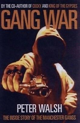 Very Good, Gang War: The Inside Story of the Manchester Gangs, Peter Walsh, Book