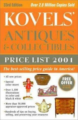 Kovels' Antiques and Collectibles Price List: Kovels' Antiques and Collectibles
