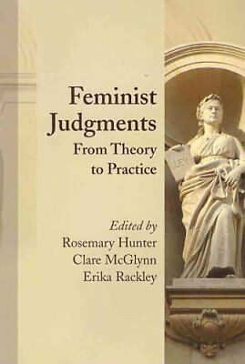 Feminist Judgments: from Theory to Practice by Bloomsbury Publishing PLC...