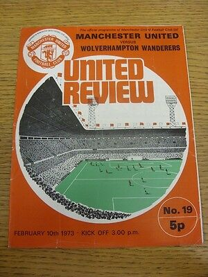 10/02/1973 Manchester United v Wolverhampton Wanderers  (Nicks To Edges, Crease,