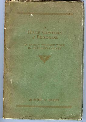 1936 Birmingham Alabama history of Welfare, Charity Social Work; PRICE CUT!