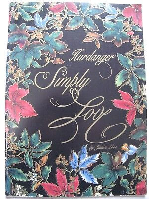HARDANGER SIMPLY LOVES - Pattern book by JANICE LOVE