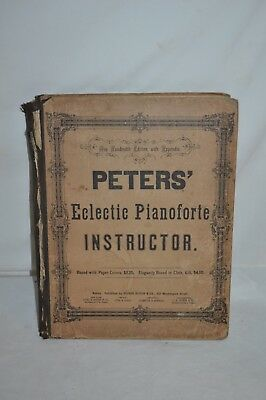 ANTIQUE 1855 PETERS ECLECTIC PIANOFORTE INSTUCTOR  Piano MUSIC BOOK 100TH ED.