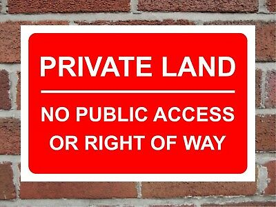 Private land no public right of way no trespassing correx sign 300mm x 200mm.