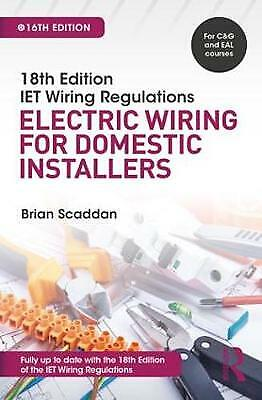 IET Wiring Regulations: Electric Wiring for Domestic Installers - 9781138606029