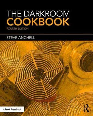 The Darkroom Cookbook by Steve Anchell 9781138959187 (Paperback, 2016)