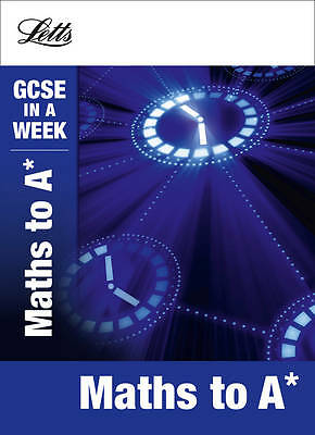 Maths to A (Letts GCSE in a Week Revision Guides), Mapp, Fiona, Very Good Book