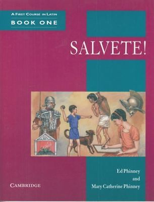Salvete! Book 1: A First Course in Latin: Bk. 1 : Ed Phinney
